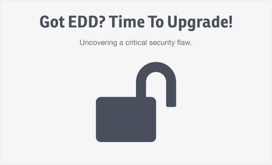 got-edd-time-to-upgrade