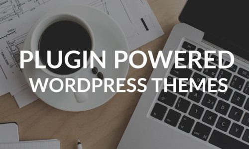 Why (Properly) Plugin-Powered Themes are the Future of WordPress